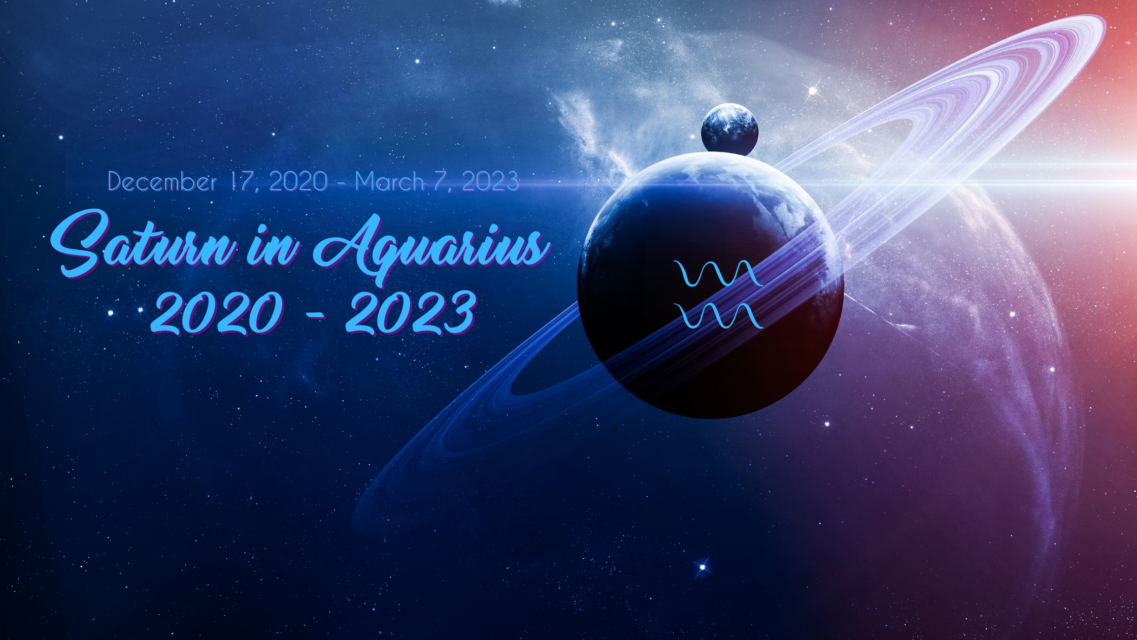 Saturn in Aquarius 2020 – 2023