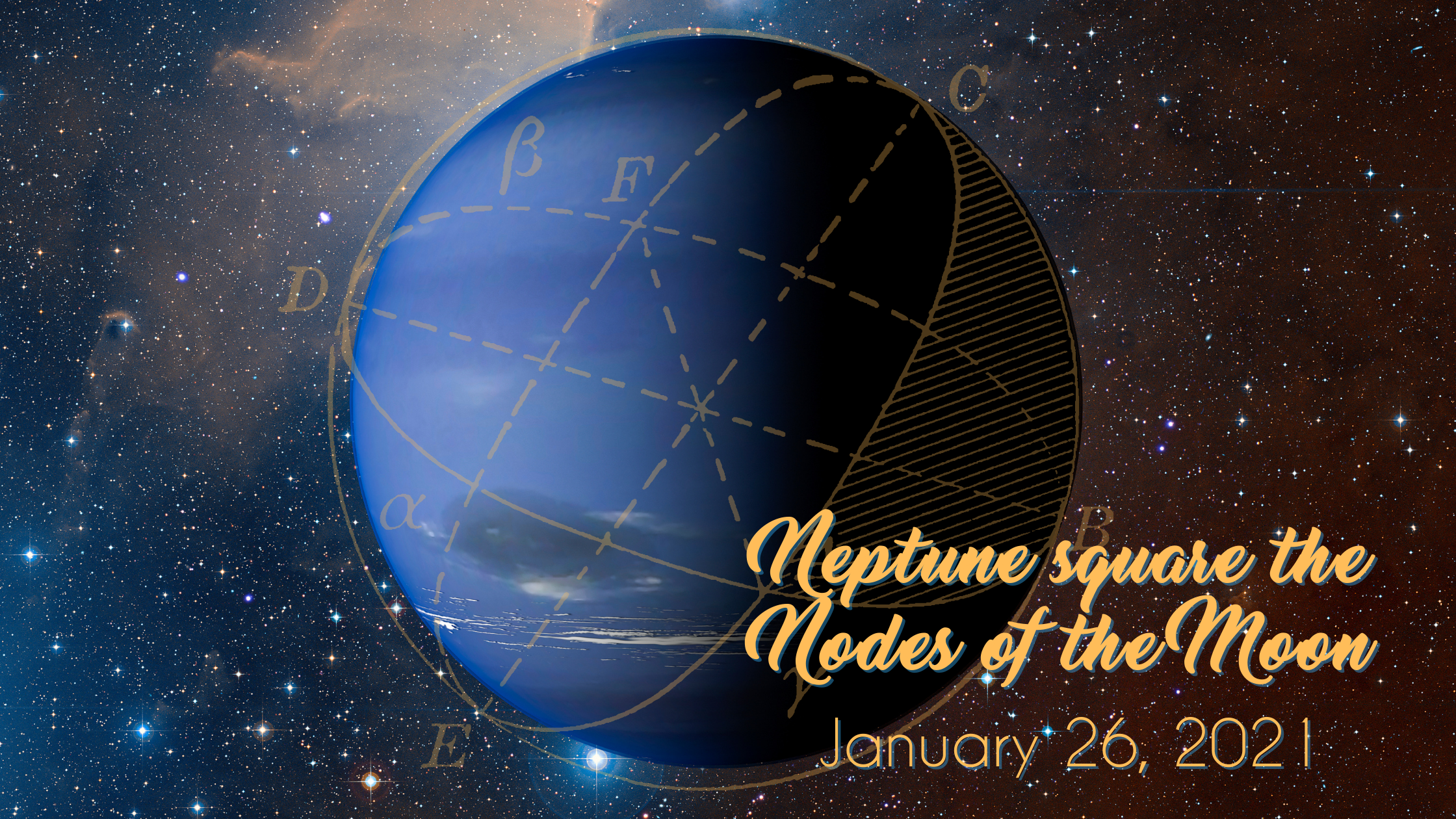 Neptune square the Nodes of the Moon  – January 26, 2021